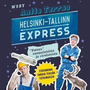 Helsinki-Tallinn express (ljudbok) av Antto Ter