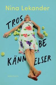 Trosbekännelser (e-bok) av Nina Lekander