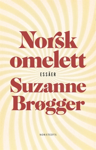 Norsk omelett (e-bok) av Suzanne Brøgger