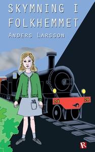 Skymning i folkhemmet (e-bok) av Anders Larsson