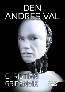 Den andres val (e-bok) av Christian Gripenvik