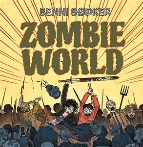 Zombie World - Du ruttnar (ljudbok) av Benni Bø