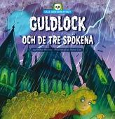 Lilla skräckbiblioteket 5: Guldlock och de tre spökena