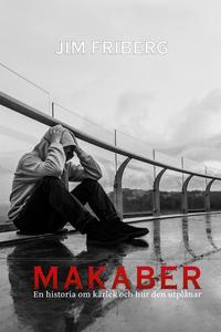 Makaber (e-bok) av Jim Friberg