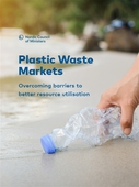 Plastic Waste Markets: Overcoming barriers to better resource utilisation