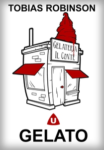 Gelato (e-bok) av Tobias Robinson