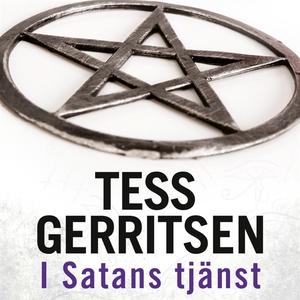 I Satans tjänst (ljudbok) av Tess Gerritsen