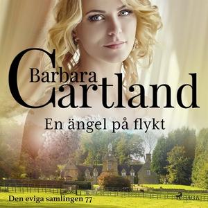 En ängel på flykt (ljudbok) av Barbara Cartland