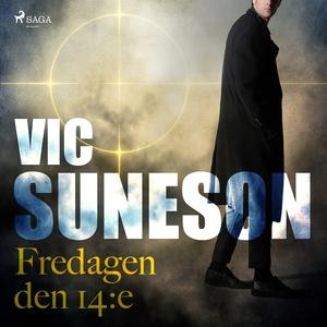 Fredagen den 14:e (ljudbok) av Vic Suneson