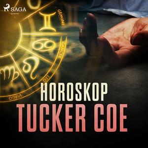 Horoskop (ljudbok) av Tucker Coe