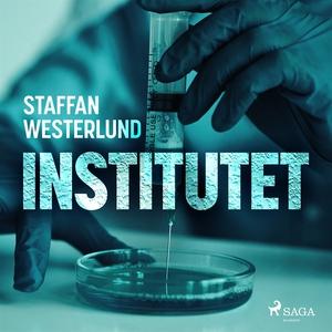 Institutet (ljudbok) av Staffan Westerlund