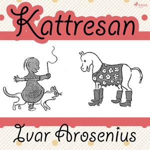 Kattresan (ljudbok) av Ivar Arosenius