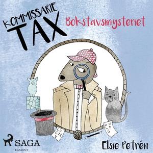 Kommissarie Tax: Bokstavsmysteriet (ljudbok) av