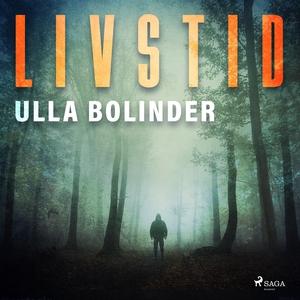 Livstid (ljudbok) av Ulla Bolinder