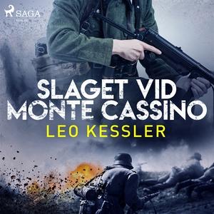 Slaget vid Monte Cassino (ljudbok) av Leo Kessl