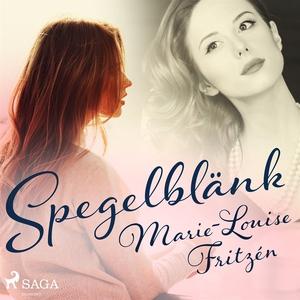 Spegelblänk (ljudbok) av Marie-Louise Fritzén