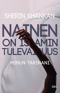 Nainen on islamin tulevaisuus (e-bok) av Sherin