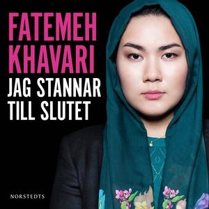 Jag stannar till slutet (ljudbok) av Fatemeh Kh