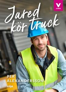 Jared kör truck (e-bok) av Per Alexandersson