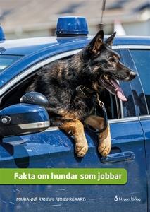 Fakta om hundar som jobbar (e-bok) av Marianne