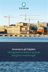 Investera på höjden (e-bok) av Tessin Nordic