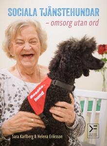 Sociala tjänstehundar - omsorg utan ord (e-bok)