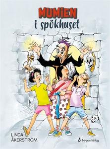 Mumien i spökhuset (e-bok) av Linda Åkerström