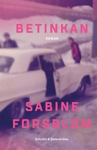 Betinkan (e-bok) av Sabine Forsblom