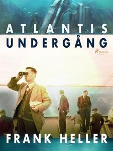 Atlantis undergång (e-bok) av Frank Heller