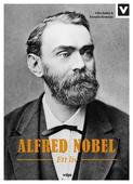 Alfred Nobel - Ett liv