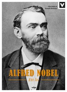 Alfred Nobel - Ett liv (ljudbok) av Annelie Dre