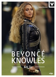 Beyoncé Knowles - Ett liv (ljudbok) av Tomas Dö