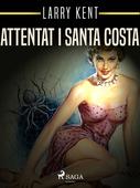 Attentat i Santa Costa