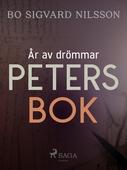 År av drömmar – Peters bok