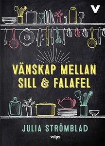 Vänskap mellan sill och falafel (ljudbok) av Ju