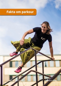 Fakta om parkour (ljudbok) av Kalle Güettler