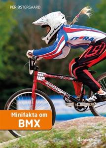 Minifakta om BMX (ljudbok) av Per Østergaard