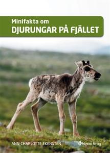 Minifakta om djurungar på fjället (ljudbok) av