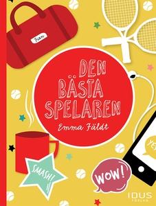 Den bästa spelaren (e-bok) av Emma Fäldt