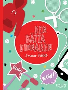 Den rätta vinnaren (e-bok) av Emma Fäldt