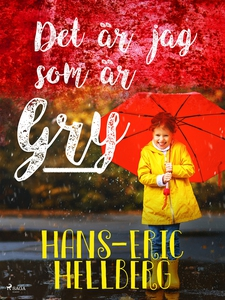 Det är jag som är Gry (e-bok) av Hans-Eric Hell