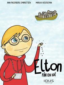 Elton får en idé (e-bok) av Ann Fagerberg Embre
