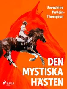Den mystiska hästen (e-bok) av Josephine Pullei