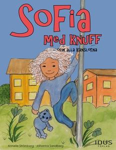 Sofia med knuff - och alla känslorna (e-bok) av