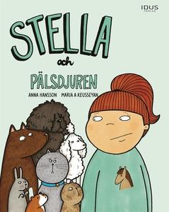 Stella och pälsdjuren (e-bok) av Anna Hansson