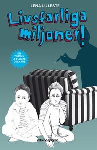 Livsfarliga miljoner (ljudbok) av Lena Lilleste