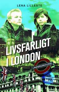 Livsfarligt i London (ljudbok) av Lena Lilleste