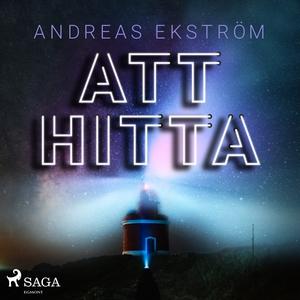 Att hitta (ljudbok) av Andreas Ekström