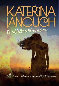 Budbärarinnan (e-bok) av Katerina Janouch
