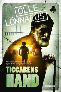 Tiggarens hand (e-bok) av Olle Lönnaeus